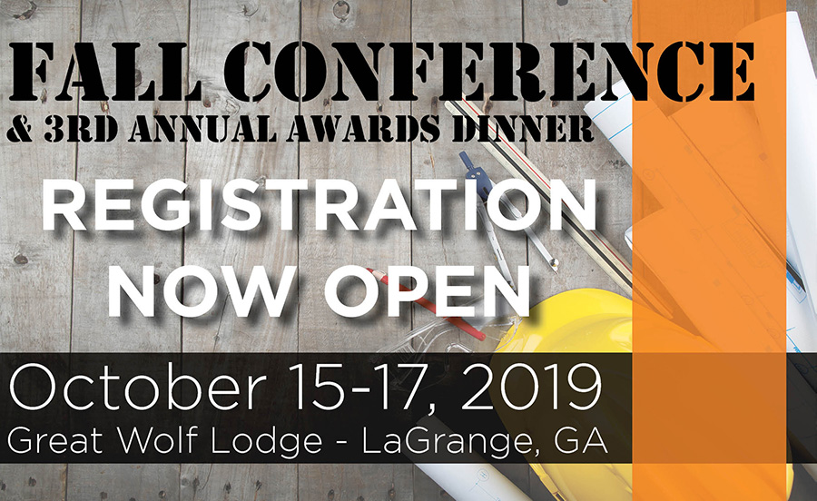 Fall Conference & 3rd Annual Awards Dinner | Registration Open | October 15 - 17, 2019 | Great Wolf Lodge - LaGrange, GA